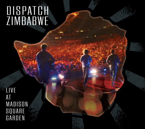 - DISPATCH: ZIMBABWE - Live at Madison Square Garden DVD (w/ audio CD) - Zortam Music