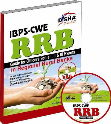 IBPS - CWE RRB Guide for Officer Scale 1, 2 & 3 Exam (with Practice CD) (Old Edition) (Old Edition)