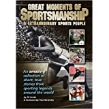 Great Moments of Sportsmanship & Extraordinary Sports Peopleby P.R. Smith