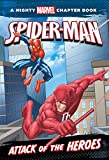 Spider-Man: Attack of the Heroes: A Marvel Chapter Book