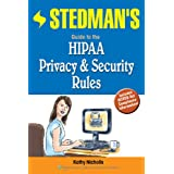Stedman's Guide to the HIPAA Privacy & Security Rules ~ Kathy Nicholls