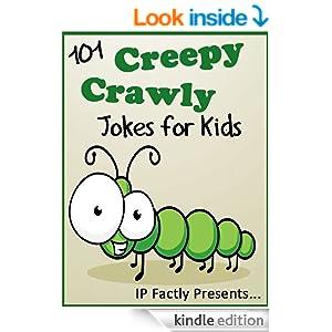 101 Creepy Crawly Jokes for Kids (Animal Jokes for Kids - Joke Books for Kids vol. 7)