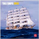 Tall Ships 2013 Square 12X12 Wall Cal...