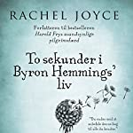 To sekunder i Byron Hemmings' liv | Rachel Joyce