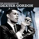 The Resurgence of Dexter Gordon (Bonus Track Version)