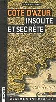 Côte d'Azur insolite et secrète