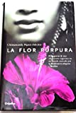 Image of La flor purpura/ Purple Hibiscus (Ficcion) (Spanish Edition)