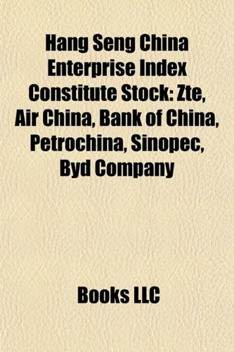 hang-seng-china-enterprise-index-constitute-stock-air-china-bank-of-china-zte-petrochina-sinopec-byd
