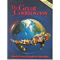 The Great Controversy:  Unseen Powers Struggle for  Supremacy