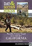 Search : Day and Section Hikes Pacific Crest Trail: Southern California &#40;Day &amp; Section Hikes&#41;