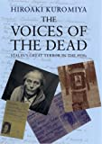 The Voices of the Dead: Stalin's Great Terror in the 1930s