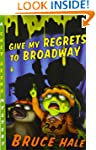 Give My Regrets to Broadway: A Chet G...