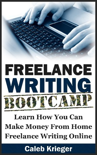 Freelance Writing Bootcamp by Caleb Krieger