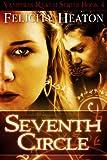 Seventh Circle (Vampires Realm Romance Series Book 4)