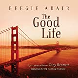 The Good Life: A jazz piano tribute to Tony Bennett