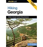 img - for [ Hiking Georgia: A Guide to Georgia's Greatest Hiking Adventures (Falcon Guides Hiking) ] By Pfitzer, Donald W ( Author ) [ 2006 ) [ Paperback ] book / textbook / text book