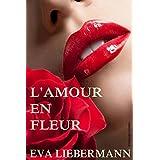 L'amour en fleurpar Eva Liebermann