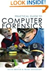 Practical Guide to Computer Forensics...