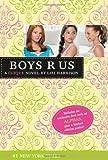Boys R Us (The Clique #11)