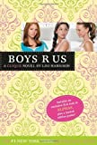 Boys R Us (The Clique #11) (0316006823) by Harrison, Lisi