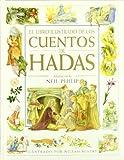 El libro ilustrado de los cuentos de hadas