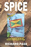 img - for Spice: A satire on the US invasion of Grenada in 1983 book / textbook / text book