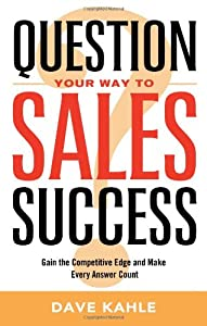 "Cover of ""Question Your Way to Sales Succ..."