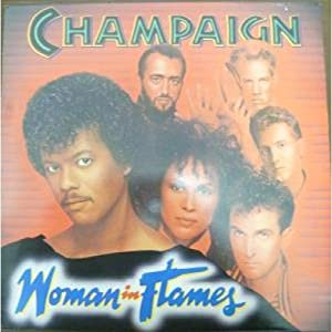 champaign woman in flames music. Black Bedroom Furniture Sets. Home Design Ideas