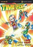 TimeFlyz, Vol. 6: Time Trap