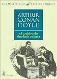 El archivo de Sherlock Holmes (Misterios de Sherlock Holmes) (Spanish Edition)