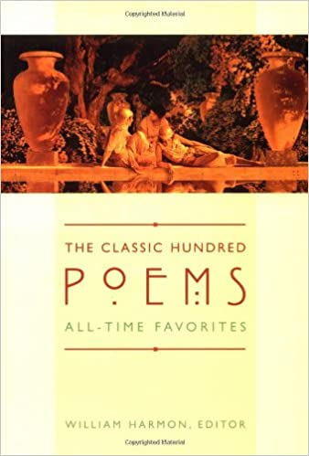 The Classic Hundred Poems - William Harmon