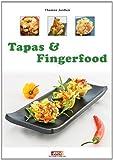 Tapas und Fingerfood: Kleine vegetarische Köstlichkeiten von Thomas Janßen (28. Mai 2014) Broschiert