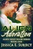 Alien Adoration