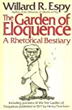 The Garden of Eloquence: A Rhetorical Bestiary (0061812560) by Willard R. Espy