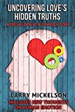 Uncovering Love's Hidden Truths: A Fresh Look at a Complex Topic