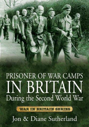 Prisoner of War Camps in Britain During the Second World War (War in Britain)