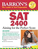 img - for Barron's SAT 2400: Aiming for the Perfect Score book / textbook / text book