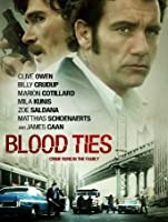 Blood Ties (Watch Now While It's in Theaters) [HD]