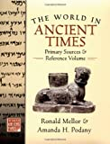 img - for The World in Ancient Times: Primary Sources & Reference Volume book / textbook / text book