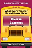 By Donna Walker Tileston - What Every Teacher Should Know About Diverse Learners (2nd Edition) (5.5.2010)