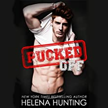 Pucked Off Audiobook by Helena Hunting Narrated by Rose Dioro, Jacob Morgan