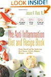 The Anti-Inflammation Diet and Recipe...