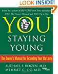 You: Staying Young: The Owner's Manua...