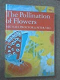 img - for The pollination of flowers (The New naturalist; a survey of British natural history) book / textbook / text book
