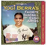 Yogi Berra's Favorite Baseball Radio Shows with Booklet (Legends of Radio)