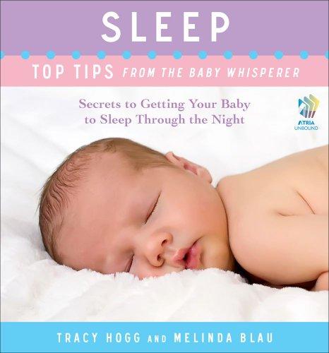 Tracy Hogg  Melinda Blau - Sleep: Top Tips from the Baby Whisperer