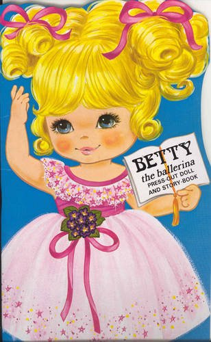 Betty the Ballerina: Press-out Doll & Story-book