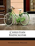 img - for Christian Radicalism book / textbook / text book
