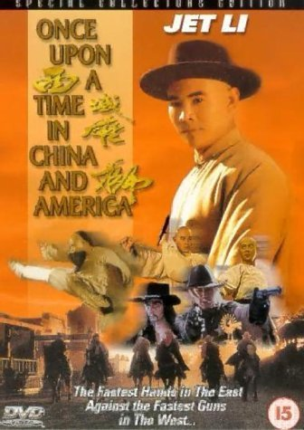 Once Upon A Time In China And America [DVD] by Jet Li