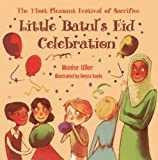 Little Batul's Eid Celebration: The Most Pleasant Festival of Sacrifice
